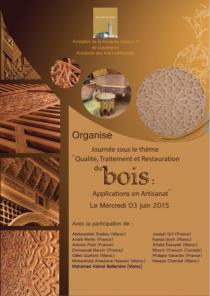 Journée scientifique sous le thème « Qualité, traitement et restauration du bois, applications en artisanat »
